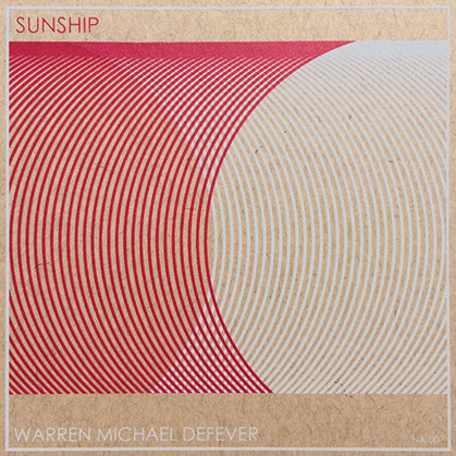 Warren Michael Defever - Sunship
